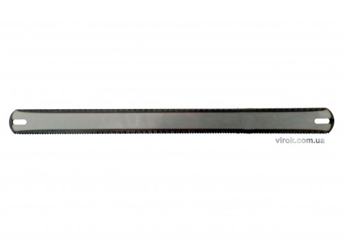 Полотно по металу і дереву  двостороннє TM VIROK 300x25x0,6 мм, для ножівки, уп. 72 шт.